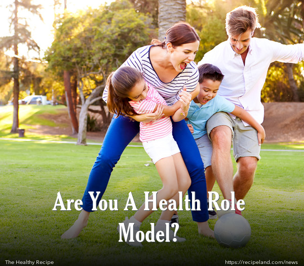 Are You A Health Role Model?