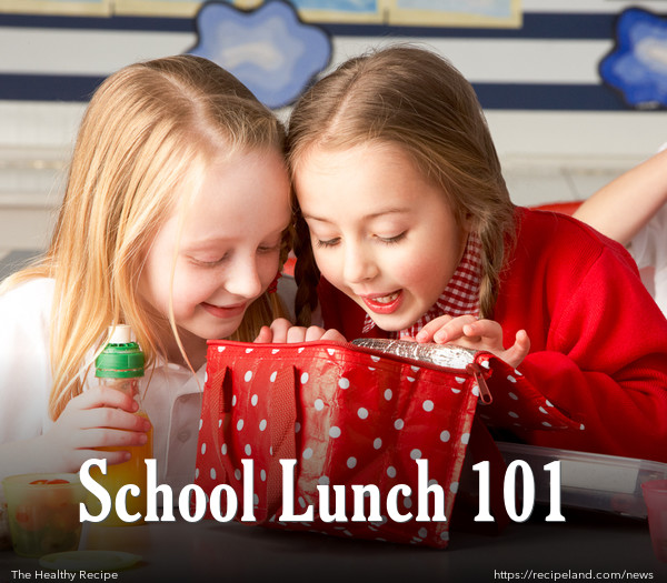 School Lunch 101