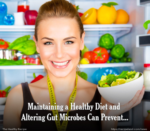 Maintaining a Healthy Diet and Altering Gut Microbes Can Prevent Obesity