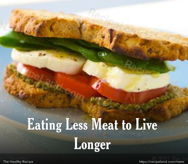 Eating Less Meat to Live Longer