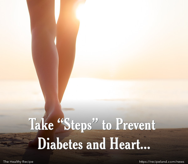 "Take ""Steps"" to Prevent Diabetes and Heart Disease!"