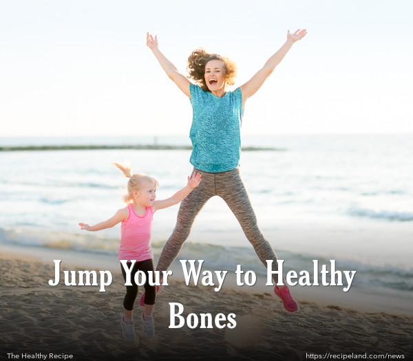 Jump Your Way to Healthy Bones