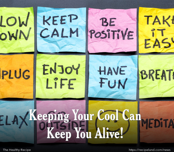 Keeping Your Cool Can Keep You Alive!