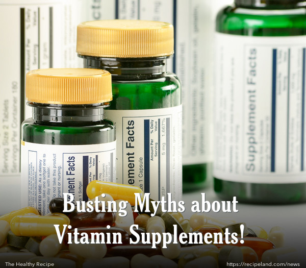 Busting Myths about Vitamin Supplements!
