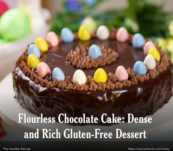 Flourless Chocolate Torte with Ganache