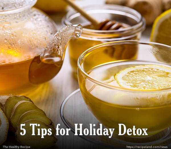 5 Tips for Holiday Detox