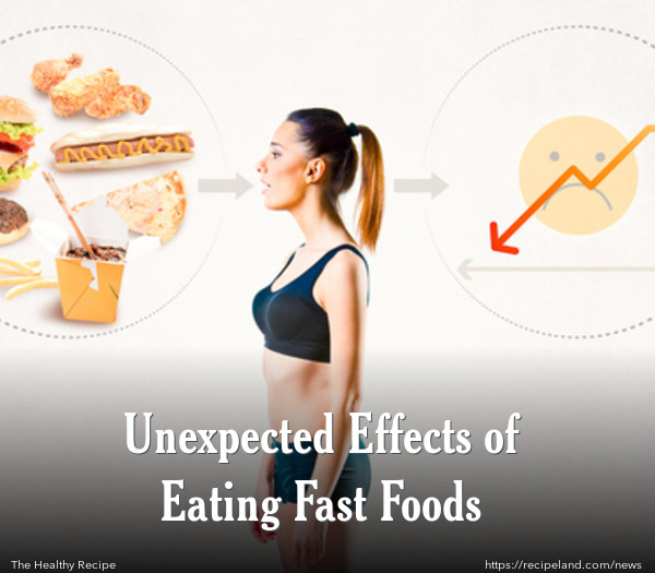 Unexpected Effects of Eating Fast Foods
