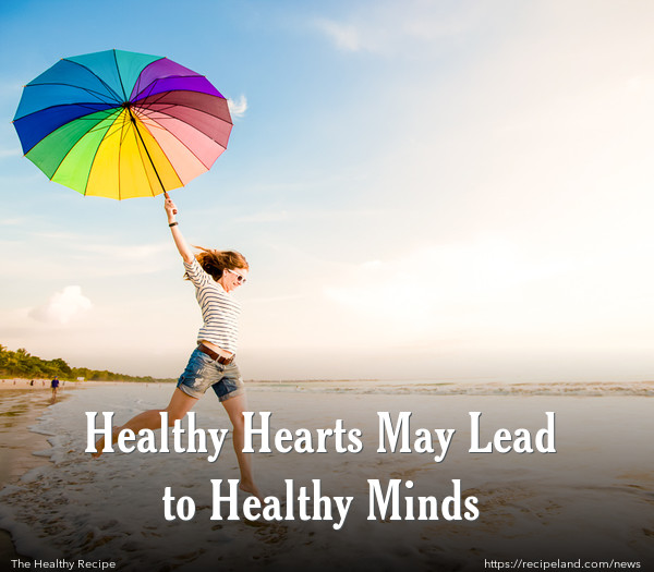 Healthy Hearts May Lead to Healthy Minds