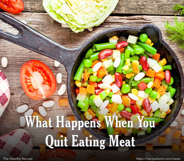 What Happens When You Quit Eating Meat