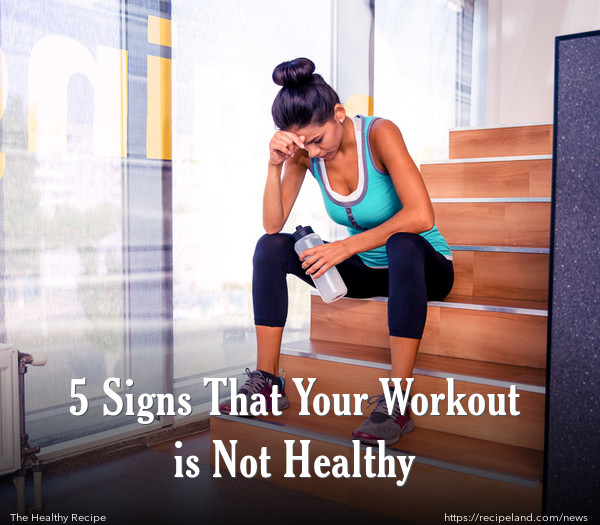 5 Signs That Your Workout is Not Healthy