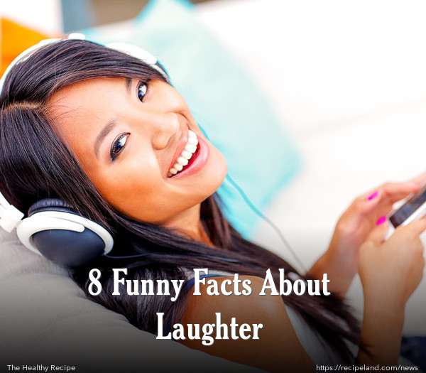 8 Funny Facts About Laughter