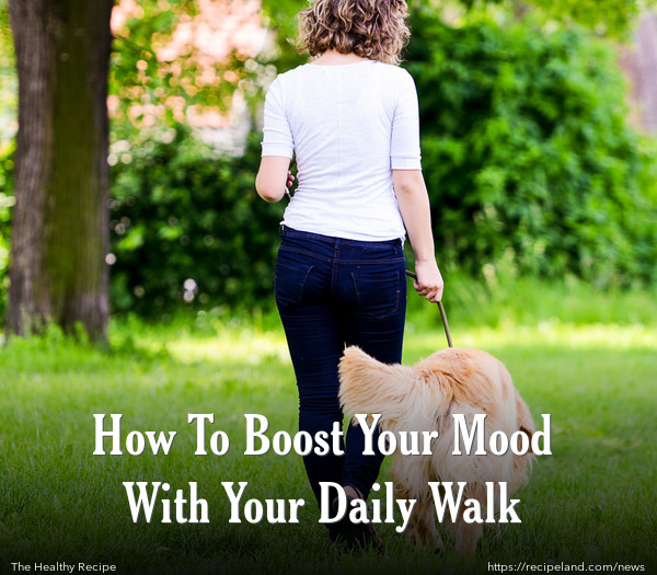How To Boost Your Mood With Your Daily Walk