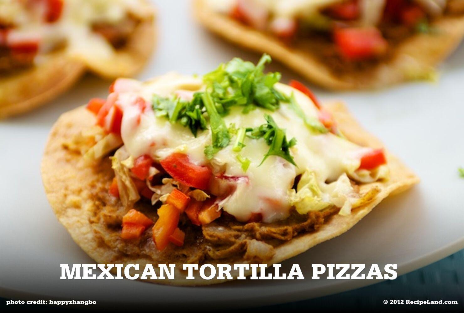 Mexican Tortilla Pizzas
