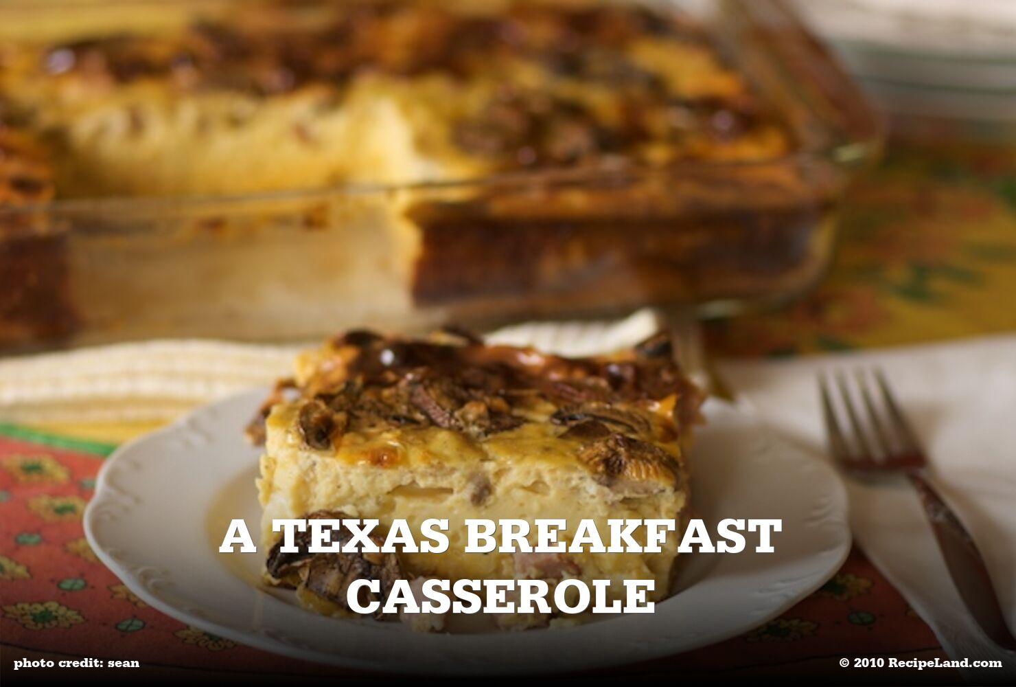 A Texas Breakfast Casserole