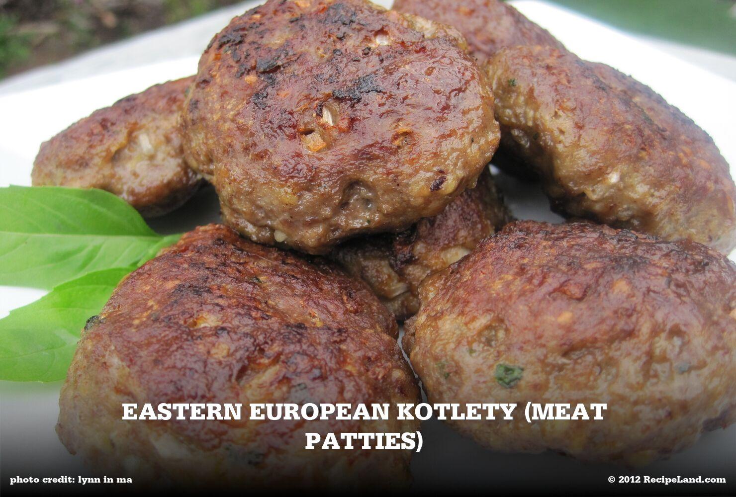 Eastern European Kotlety (Meat Patties)