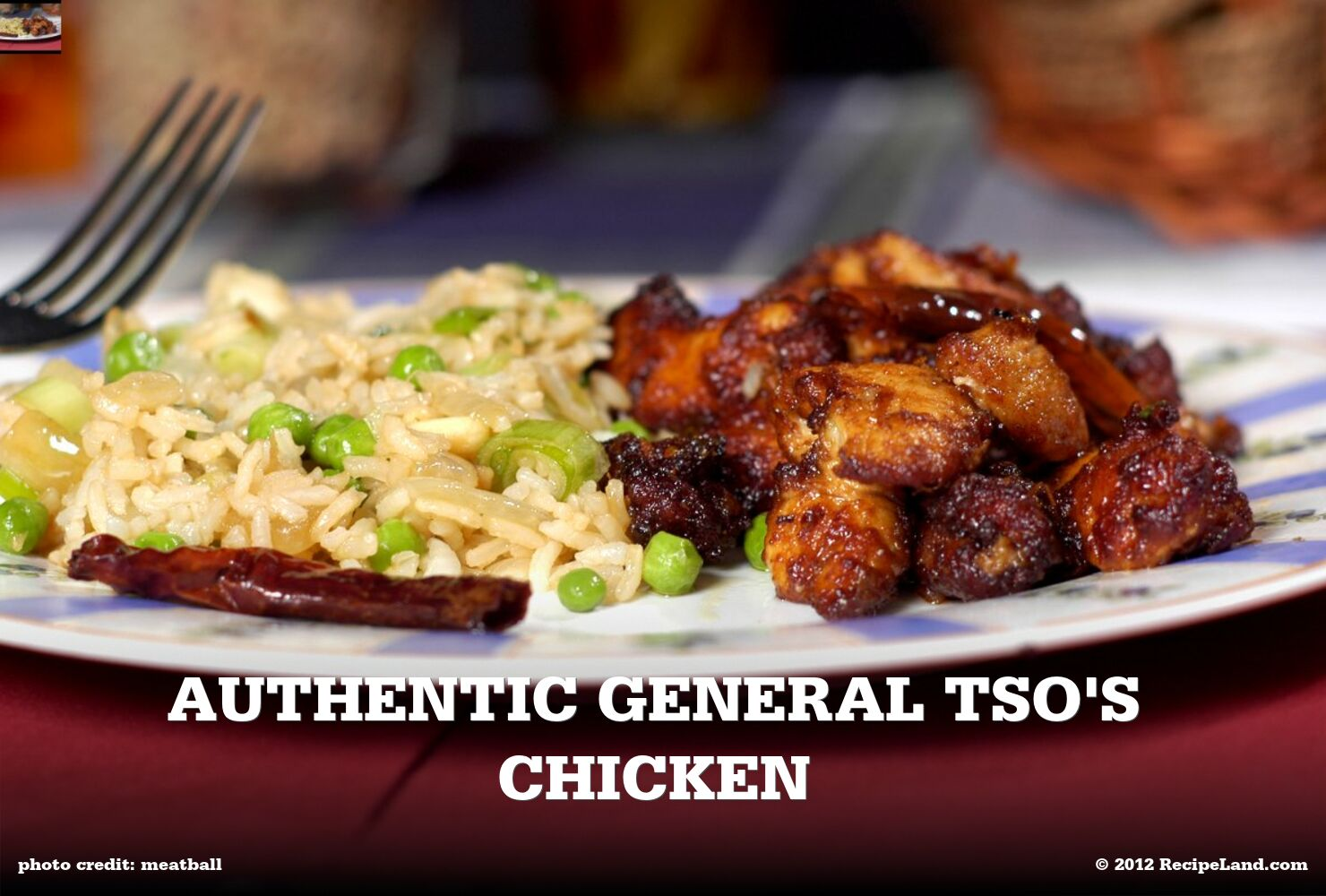 Authentic General Tso's Chicken
