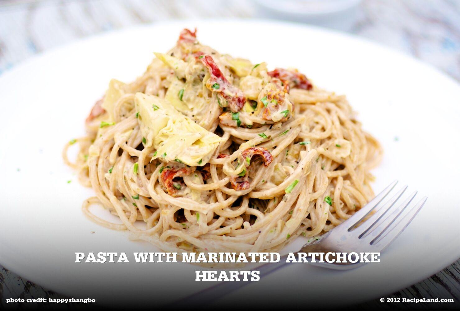 Pasta with Marinated Artichoke Hearts