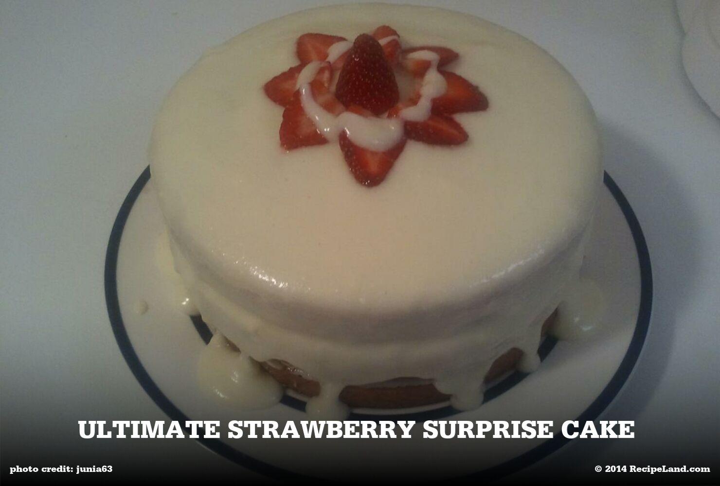 Ultimate Strawberry Surprise Cake
