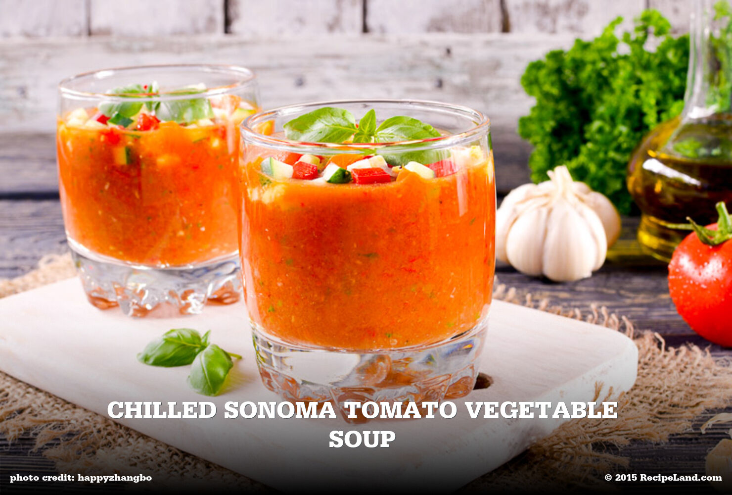 Chilled Sonoma Tomato Vegetable Soup