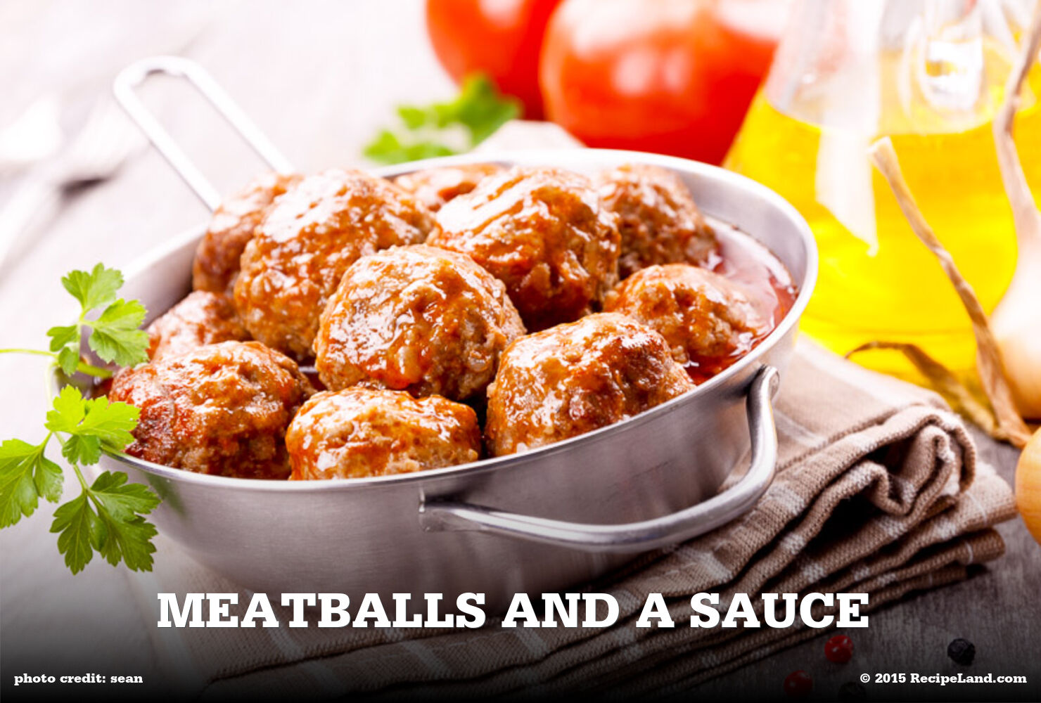 Meatballs and a Sauce