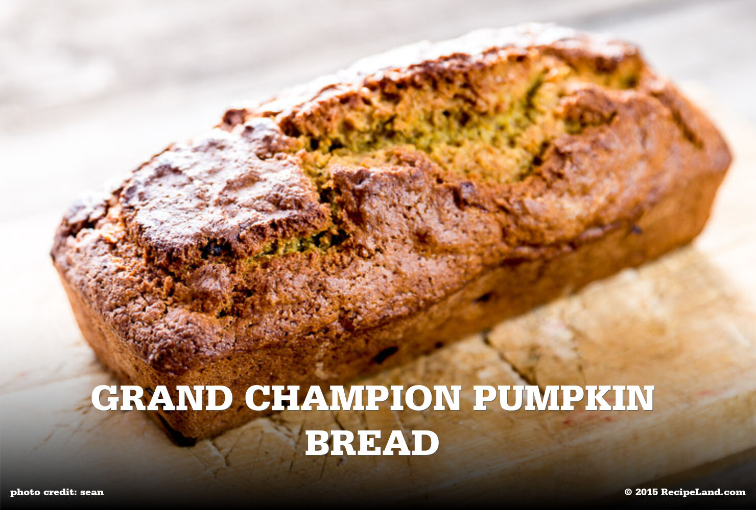 Grand Champion Pumpkin Bread