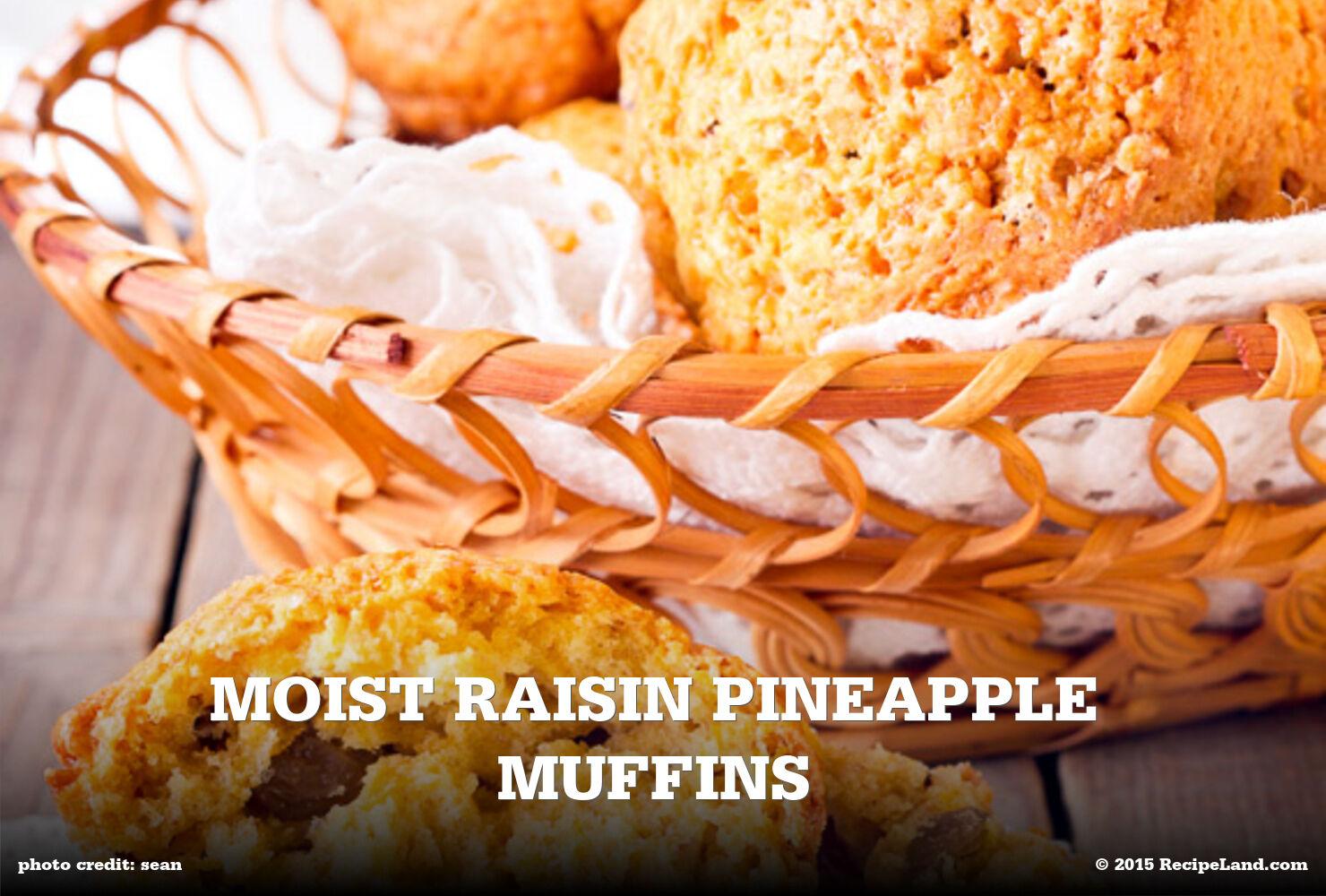 Moist Raisin Pineapple Muffins
