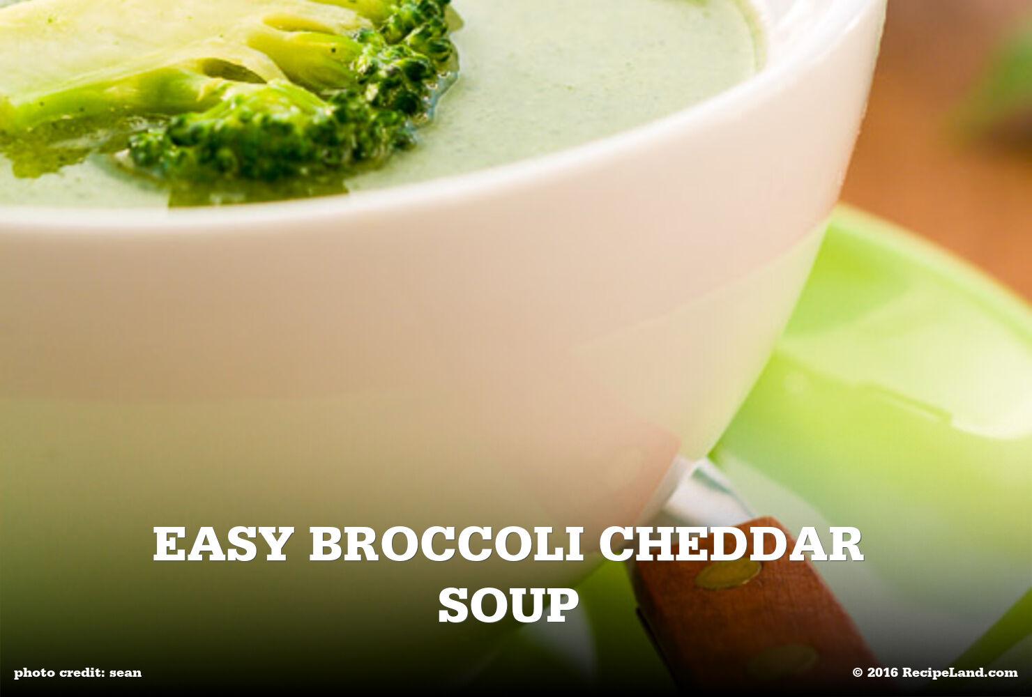 Easy Broccoli Cheddar Soup