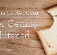 5 Steps to Recover From Getting Glutened Badly