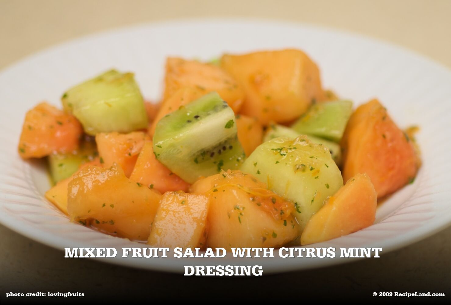 Mixed Fruit Salad with Citrus Mint Dressing