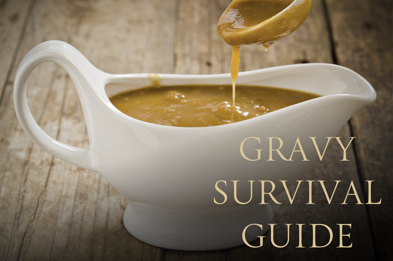 Gravy Survival Guide