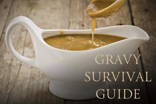 Gravy Survival Guide